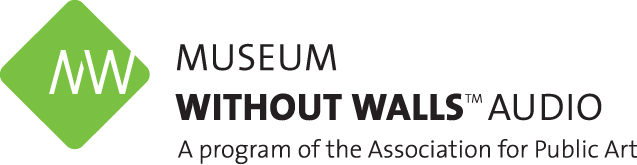 Museum Without Walls is a program of the Association for Public Art